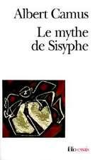 Le Mythe de Sisyphe:  de Chateaubriand A Baudelaire