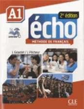 Echo A1 Student Book & Portfolio & DVD:  Competences B2/C1 [With CD (Audio)]