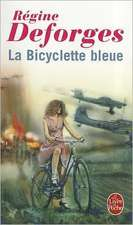 La Bicyclette Bleue:  Une Biographie Sentimentale de Chateaubriand