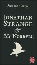 Jonathan Strange Et Mr Norrel