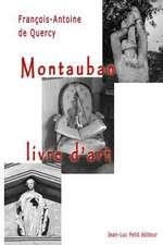 Montauban, Livre D'Art:  Theatre Contemporain