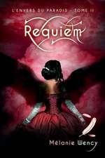 Requiem (L'Envers Du Paradis - Tome 2)