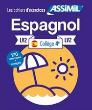 Cahier d'exercices ESPAGNOL - niveau classe de 4e - LV2