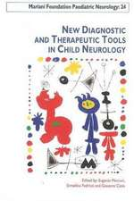 New Diagnostic & Therapeutic Tools in Child Neurology