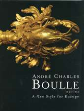 Andre Charles Boulle 1642-1732:  A New Style for Europe