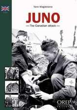 Thomas, Y: Juno Beach - the Canadian Assault