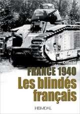 1940 Les Blindes Francais:  Les Panzers