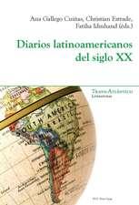 Diarios latinoamericanos del siglo XX