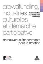Crowdfunding, industries culturelles et démarche participative