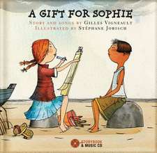 A Gift for Sophie [With CD (Audio)]:  An Introduction to Classical Music [With CD (Audio)]