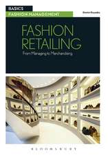 Fashion Retailing: From Managing to Merchandising