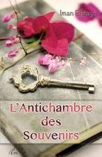 L'Antichambre Des Souvenirs, Integrale:  Les Deux Mondes