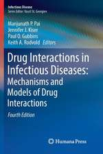 Drug Interactions in Infectious Diseases: Mechanisms and Models of Drug Interactions