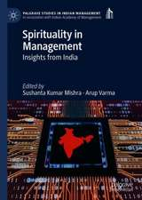 Spirituality in Management: Insights from India