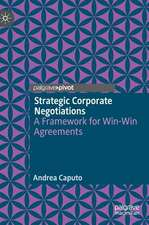Strategic Corporate Negotiations: A Framework for Win-Win Agreements