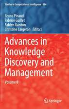 Advances in Knowledge Discovery and Management: Volume 8