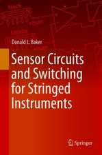 Sensor Circuits and Switching for Stringed Instruments