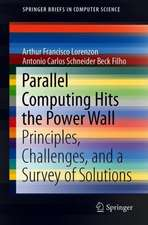 Parallel Computing Hits the Power Wall: Principles, Challenges, and a Survey of Solutions