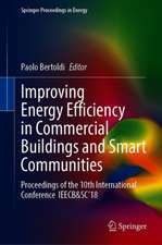 Improving Energy Efficiency in Commercial Buildings and Smart Communities: Proceedings of the 10th International Conference  IEECB&SC'18