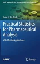 Practical Statistics for Pharmaceutical Analysis: With Minitab Applications