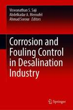 Corrosion and Fouling Control in Desalination Industry