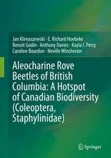 Aleocharine Rove Beetles of British Columbia: A Hotspot of Canadian Biodiversity (Coleoptera, Staphylinidae)
