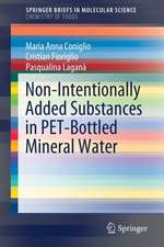 Non-Intentionally Added Substances in PET-Bottled Mineral Water