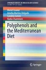 Polyphenols and the Mediterranean Diet