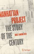 Manhattan Project            : The Story of the Century