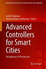 Advanced Controllers for Smart Cities: An Industry 4.0 Perspective