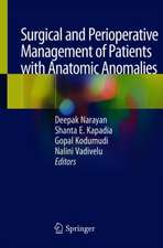 Surgical and Perioperative Management of Patients with Anatomic Anomalies