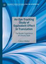 An Eye-Tracking Study of Equivalent Effect in Translation: The Reader Experience of Literary Style