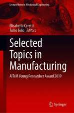 Selected Topics in Manufacturing