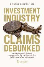 Investment Industry Claims Debunked