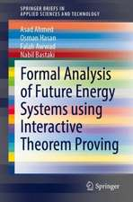 Formal Analysis of Future Energy Systems Using Interactive Theorem Proving