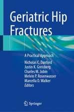 Geriatric Hip Fractures