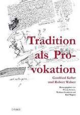 Tradition als Provokation