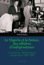 Le Nigeria Et La Suisse, Des Affaires D'Independance:  Le Rapport Au Francais de Futurs Enseignants Du Primaire de La Phbern Dans Leurs Recits de Formation Et de Mobilite