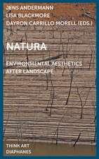 Natura – Environmental Aesthetics After Landscape