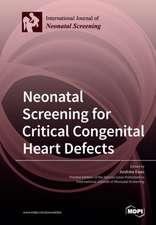 Neonatal Screening for Critical Congenital Heart Defects