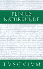 Farben. Malerei. Plastik: Naturkunde / Naturalis Historia in 37 Bänden