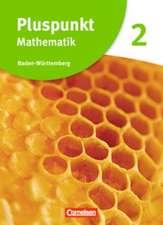 Pluspunkt Mathematik 2. Schülerbuch Baden-Württemberg