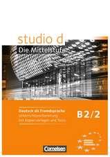 studio d Mittelstufe 2. Unterrichtsvorbereitung mit Kopiervorlagen und Tests