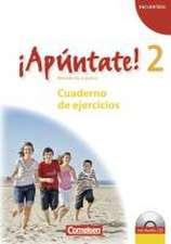 ¡Apúntate! - Ausgabe 2008 - Band 2 - Cuaderno de ejercicios mit Audio online