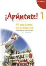 ¡Apúntate! - Ausgabe 2008 - Band 1 - Mi cuaderno de gramática