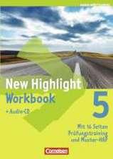 New Highlight  5: 9. Schuljahr. Workbook mit Lieder-Text-CD Baden-Württemberg