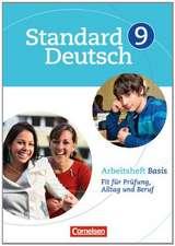 Standard Deutsch 9. Schuljahr. Arbeitsheft Basis