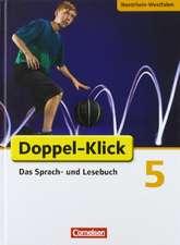 Doppel-Klick - Grundausgabe Nordrhein-Westfalen. 5. Schuljahr. Schülerbuch