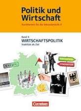 Politik und Wirtschaft 04 Wirtschaftspolitik. Schülerbuch