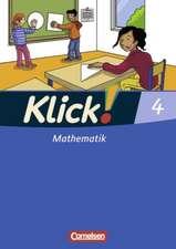 Klick! Mathematik. 4. Schuljahr. Schülerbuch. Westliche Bundesländer